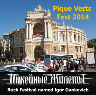 Pique Vests Festival 2014 | On 31st of August 2014 in Odessa