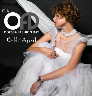 Odessa Fashion Day | 06-09.04.2017 | Fashion Collections