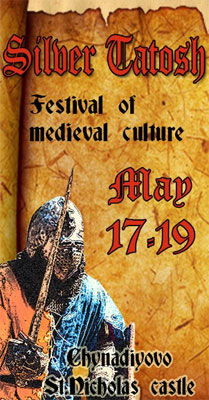 Silver Tatosh Festival 2013 on 17th-19th of May 2013 in St Miklos Castle in Chynadiieve, Ukraine