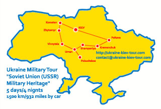 Ukraine Military Tour | Soviet Union (USSR) Military Heritage | Itinerary, Sights, Attractions and Map
